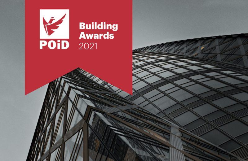 POiD Building Awards 2021 – dlaczego warto się tu pokazać?